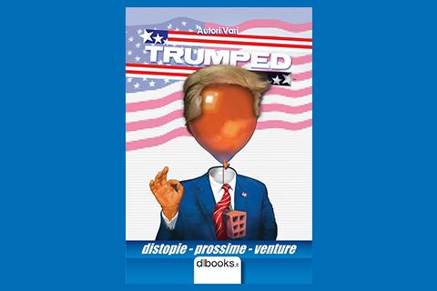 Permalink to:Trumped. Distopie prossime venture